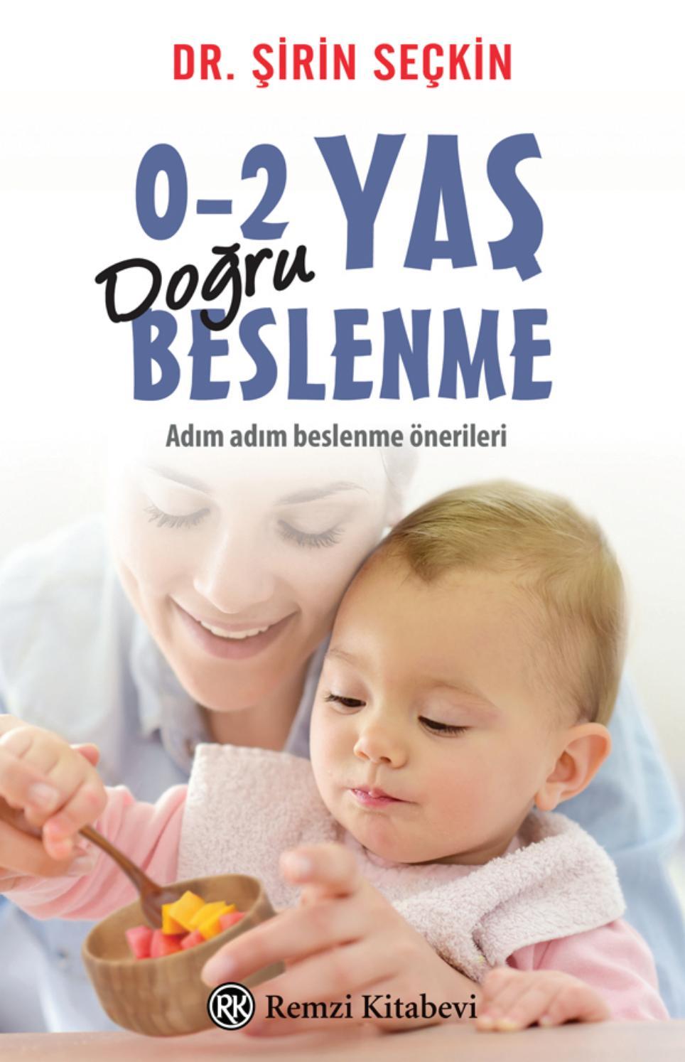 0-2 Yaş Arası Bebekleri Olan Anne Babalar Dikkat