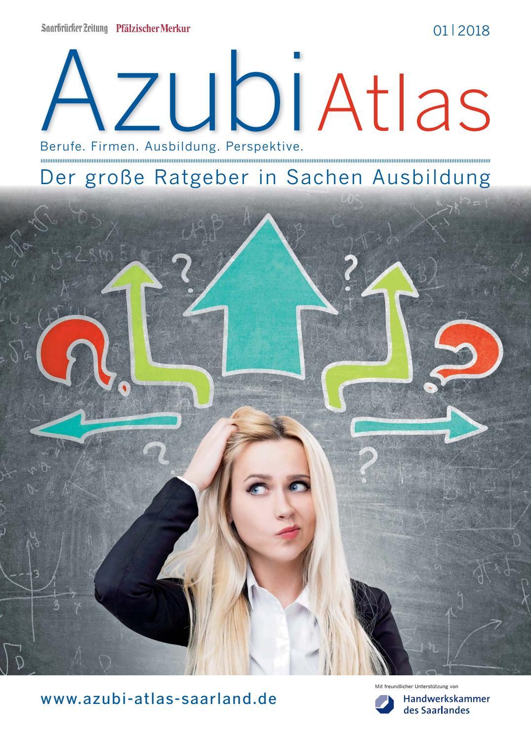 Azubiatlas 01|2018 by Saarbrücker VerlagsService GmbH - issuu