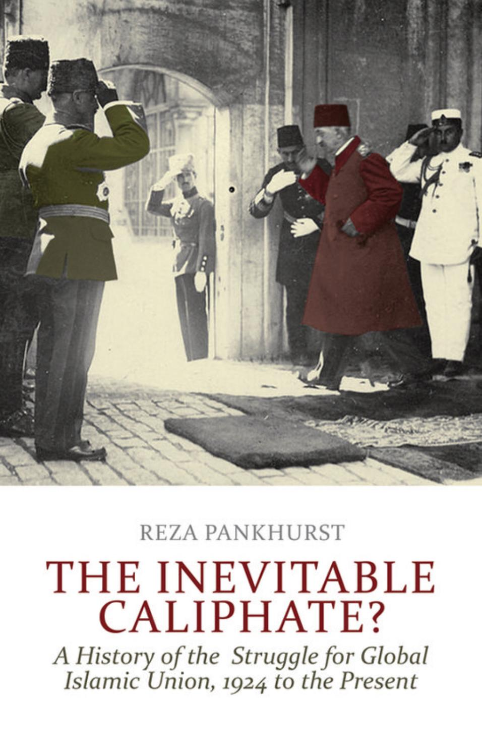 The inevitable caliphate a history of the struggle for