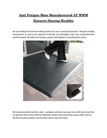 Anti Fatigue Mats Manufactured At Wwm