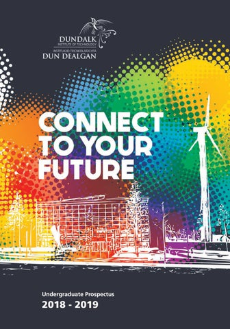 DkIT Undergraduate Full time Prospectus 2018_19 by Dundalk Institute
