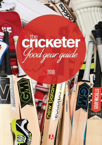 c0ff467184 The Cricketer Good Gear Guide 2018 by The Cricketer - issuu