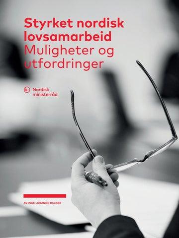 366c80502 Styrket nordisk lovsamarbeid: Muligheter og utfordringer