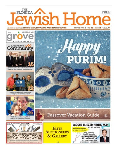 The Florida Jewish Home Newspaper 2-21-18 Purim Edition by