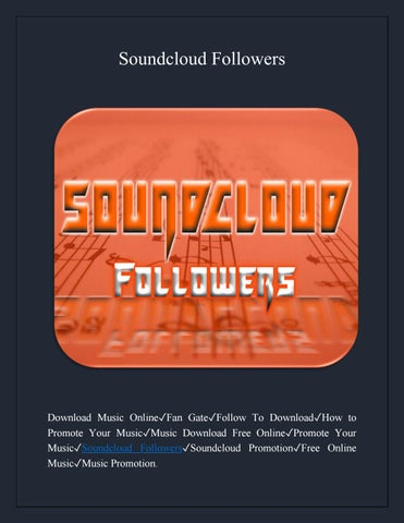 Soundcloud followers by Sorethumb Media - issuu