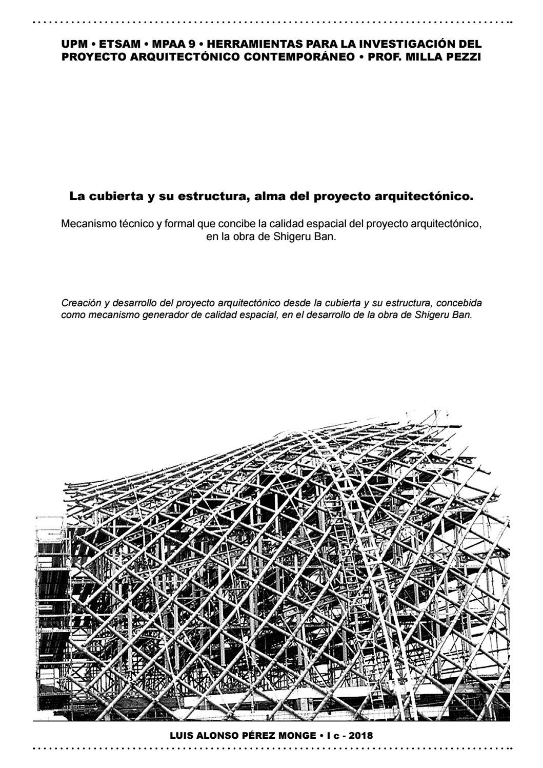 La Cubierta Y Su Estructura Como Alma Del Proyecto