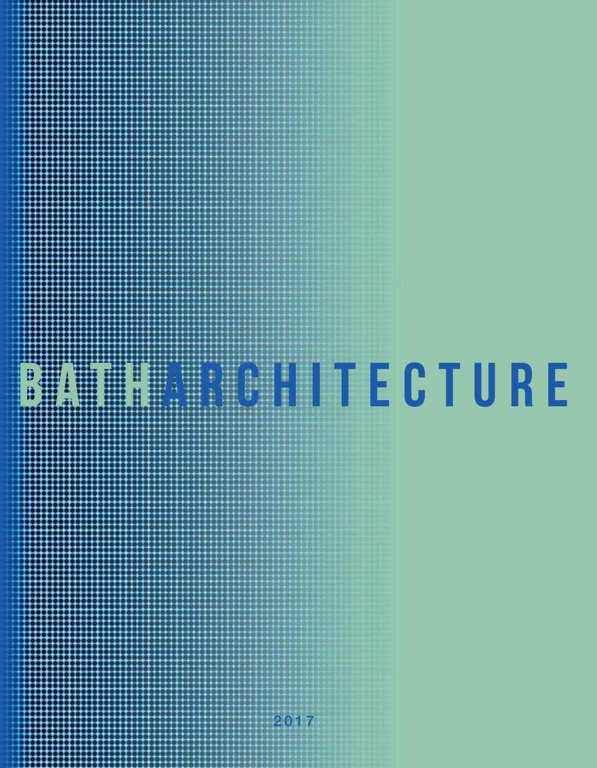 University of Bath Architecture Annual 2017 by Faculty of