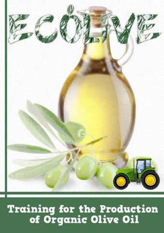 Training for the Production of Organic Olive Oil by GEORGE