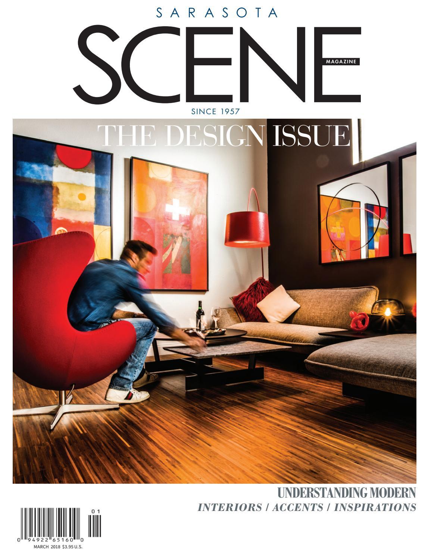 March 2018 By SARASOTA SCENE Magazine