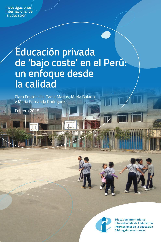 Educación privada de \'bajo coste\' en el Perú: un enfoque desde la ...