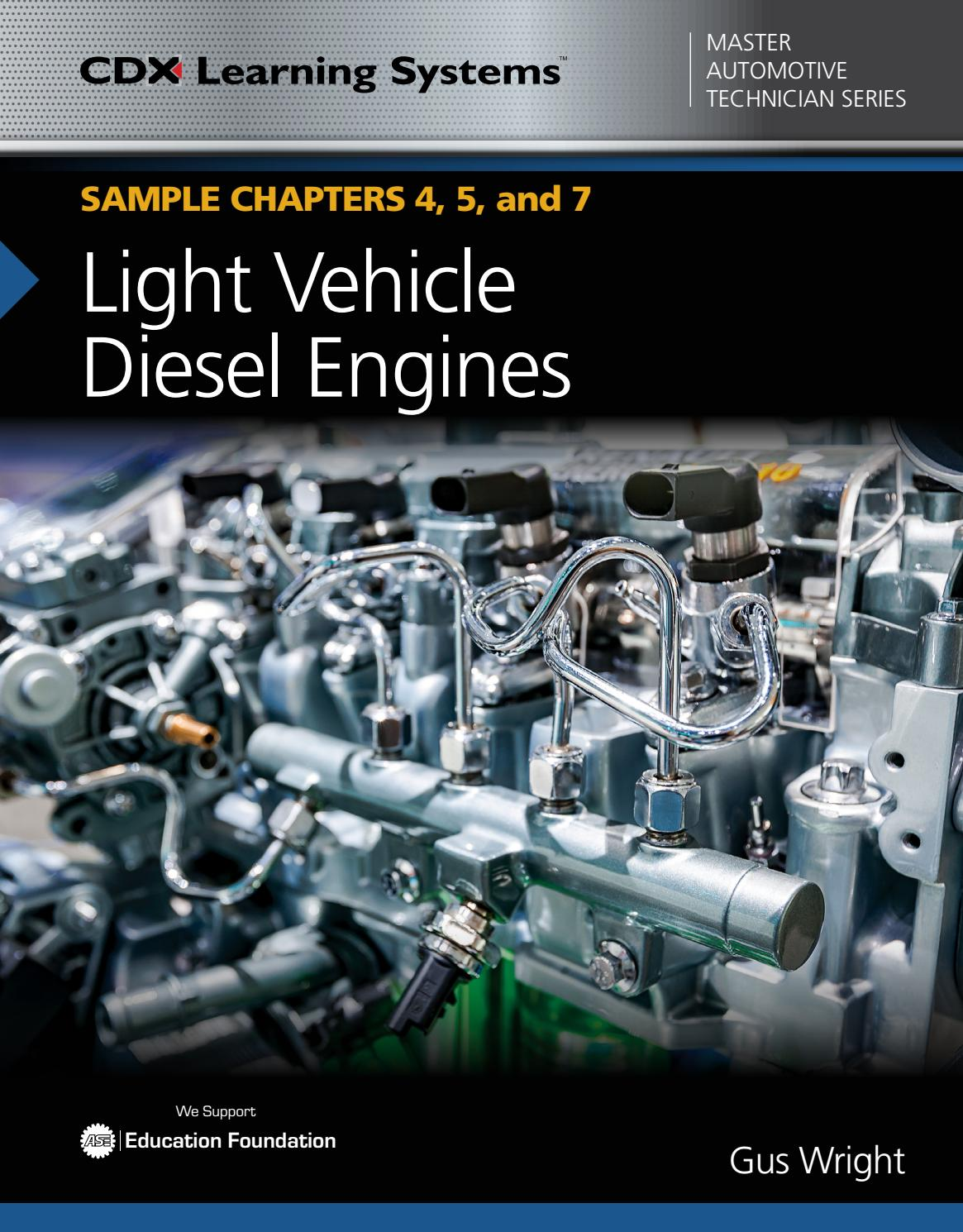 Light Vehicle Diesel Engines, SAMPLE Chapters 4, 5, and 7 by Jones ...