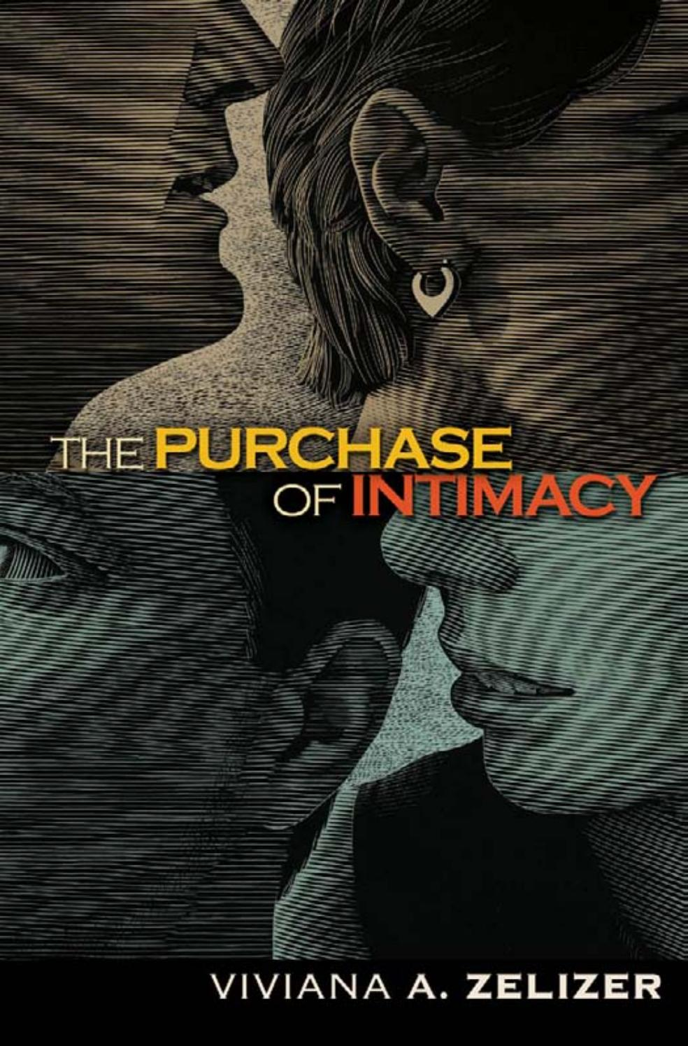 viviana a zelizer] the purchase of intimacy by mark - issuu on