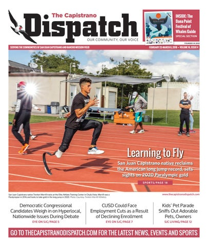 February 23, 2018 by The Capistrano Dispatch - issuu