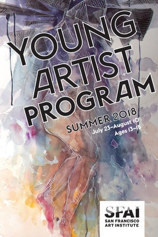 Young Artist Program (Summer 2018) by San Francisco Art Institute