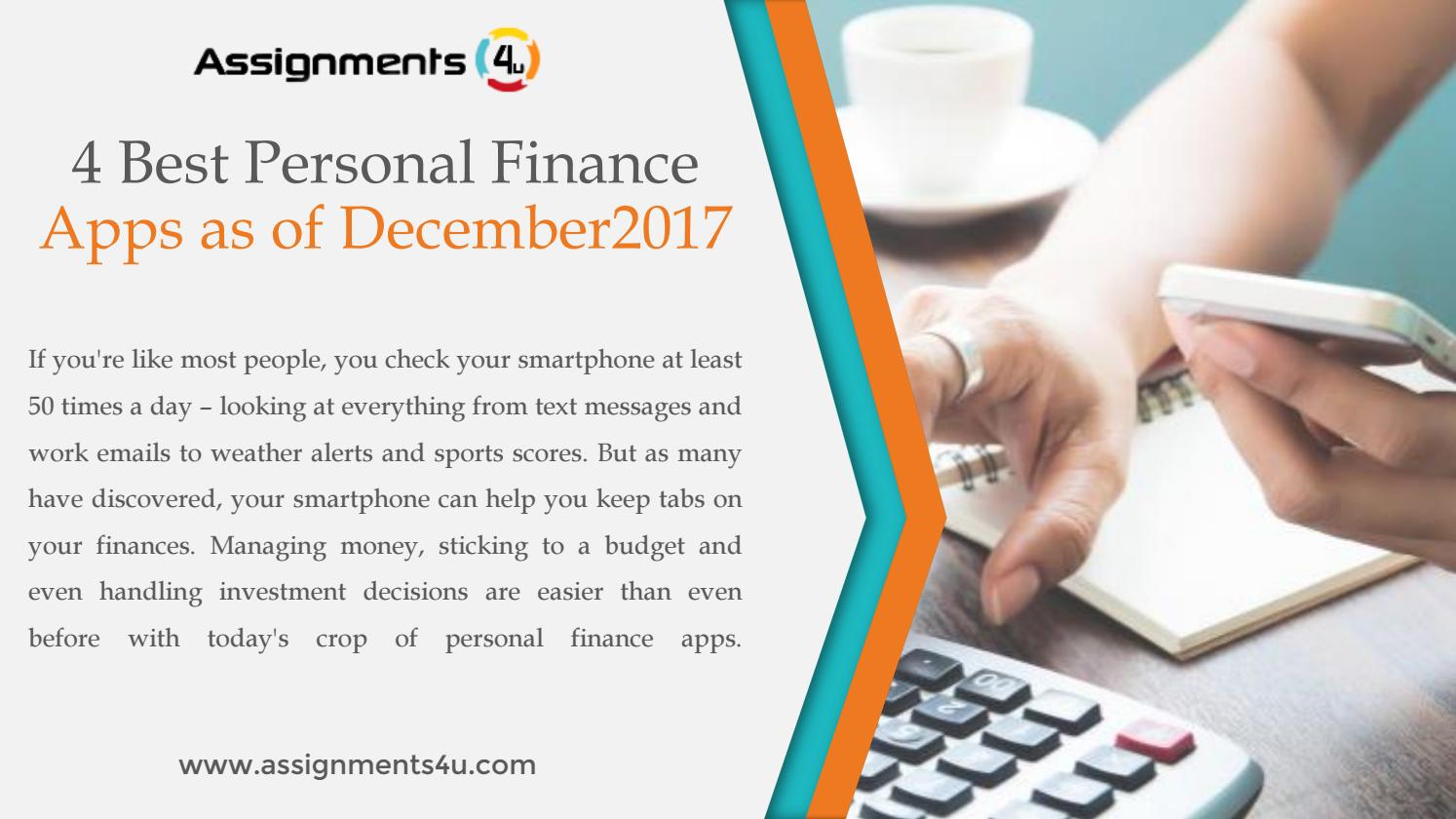 There are 4 best personal finance apps as of december 2017