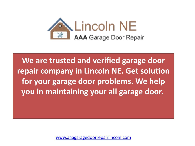 Garage Door Repair Lincoln Ne on lincoln windows doors, lincoln car doors, lincoln mark viii sliding door, lincoln exterior doors, lincoln patio doors, lincoln sliding door concept, lincoln garage cabinets,