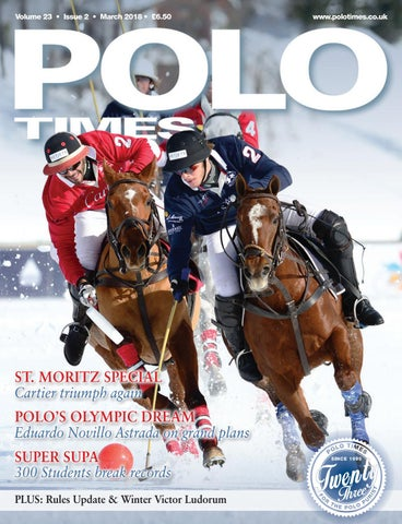 c01ae3eea3695 Volume 23 • Issue 2 • March 2018 • £6.50. ST. MORITZ SPECIAL Cartier triumph  again POLO S ...