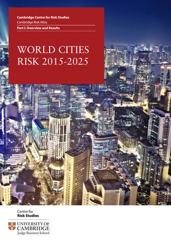 World Cities Risk 2015-2015: Part I: Overview and Results by