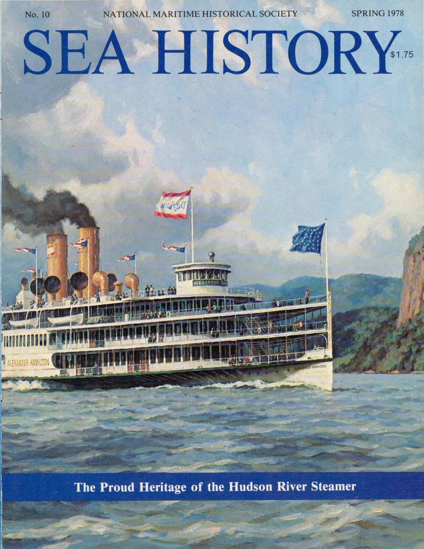 5fb8d84e2b Sea History 010 - Spring 1978 by National Maritime Historical Society   Sea  History Magazine - issuu