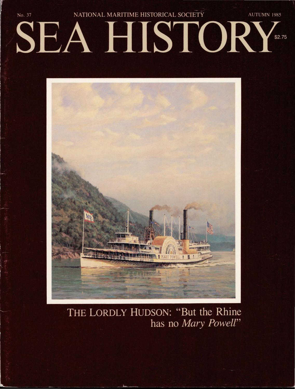 Sea History 037 - Autumn 1985 by National Maritime Historical Society & Sea  History Magazine - issuu