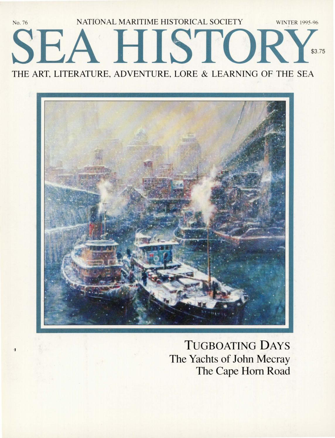 Sea History 076 - Winter 1995-1996 by National Maritime Historical ...