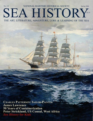 sea history 114 spring 2006 by national maritime historical