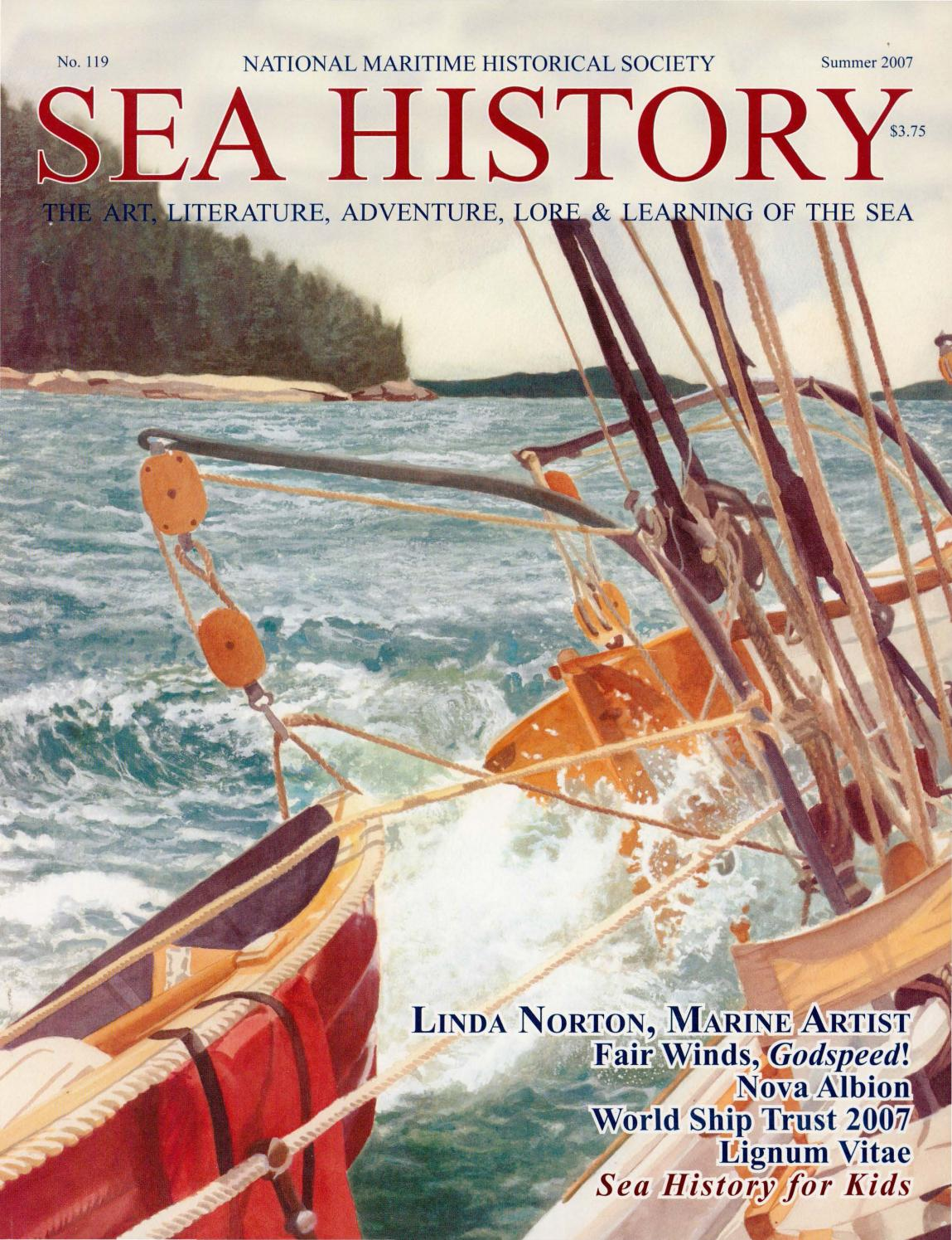 Sea History 119 - Summer 2007 by National Maritime Historical Society & Sea  History Magazine - issuu