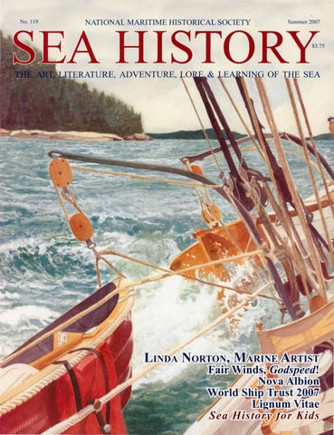 Sea History 119 - Summer 2007 by National Maritime