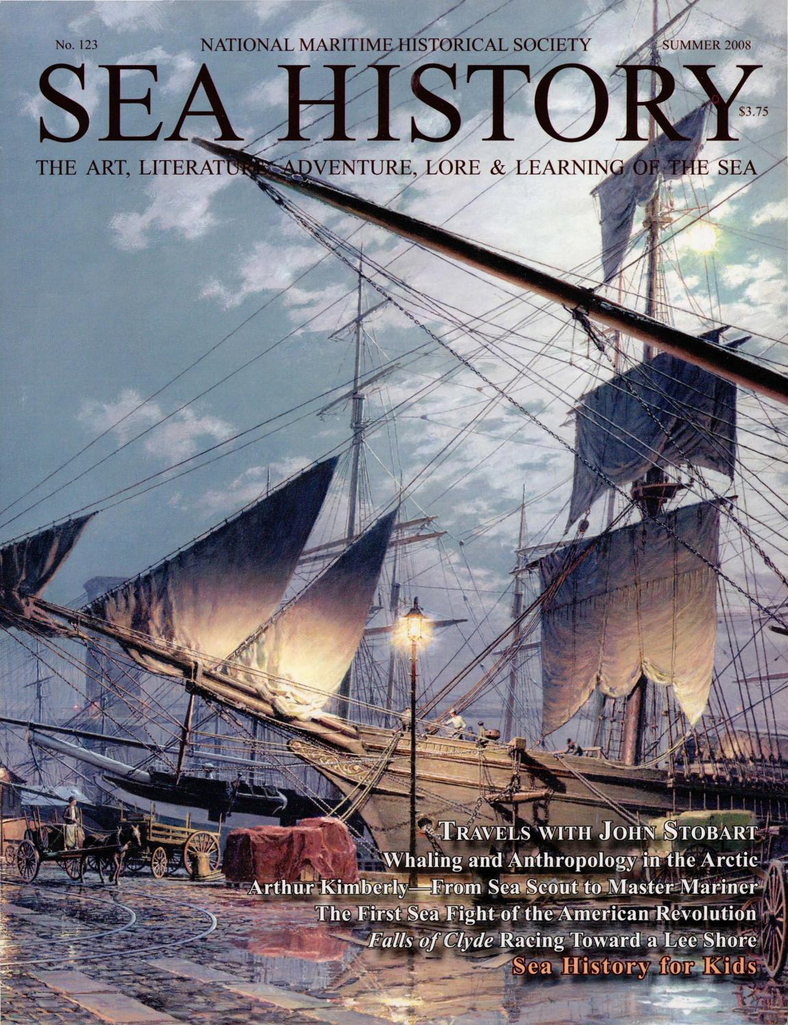 Sea History 123 - Summer 2008 by National Maritime