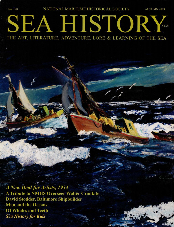 Sea History 128 - Autumn 2009 by National Maritime Historical Society & Sea  History Magazine - issuu