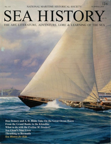 Sea History 131 - Summer 2010 by National Maritime Historical ... 63932704411