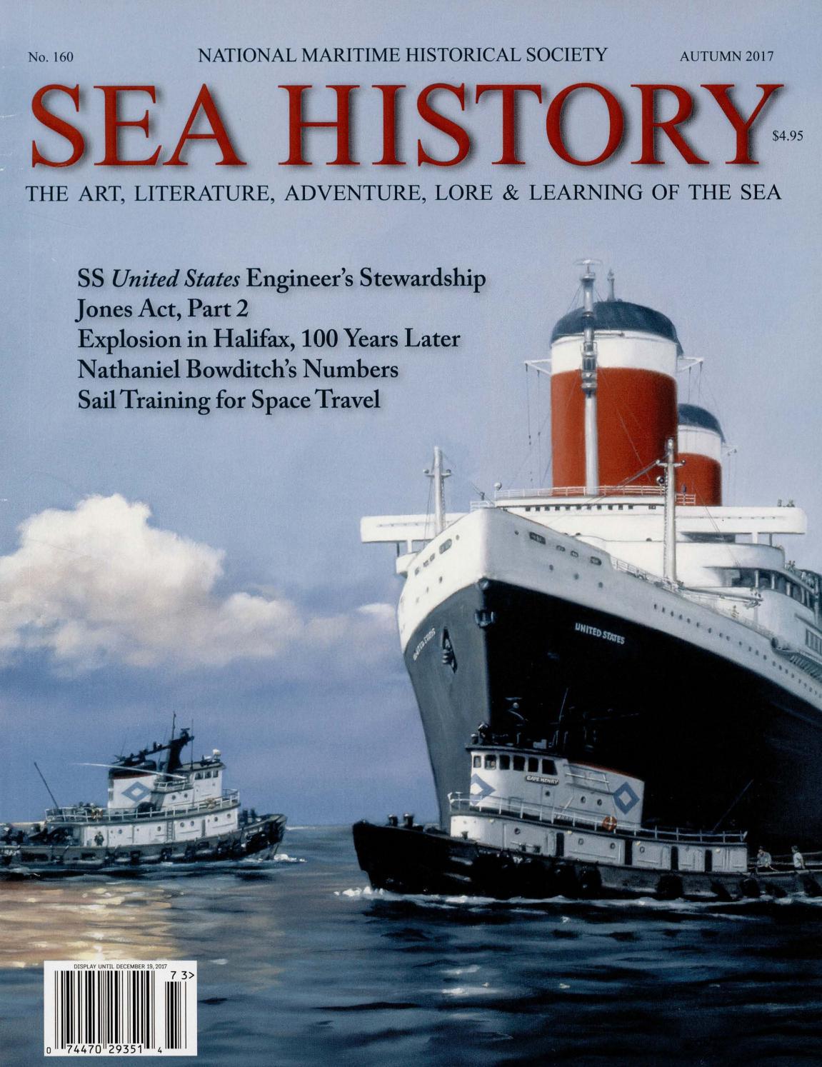 Sea History 160 - Autumn 2017 by National Maritime Historical Society & Sea  History Magazine - issuu