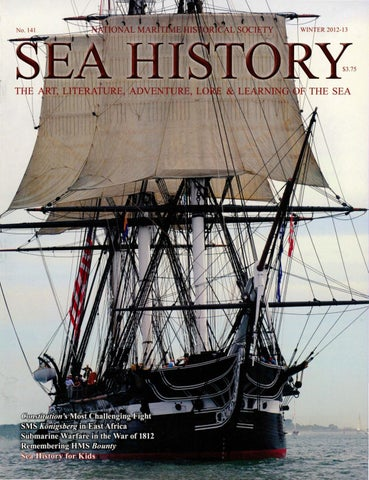 79beed531ff Sea History 141 - Winter 2012-2013 by National Maritime Historical ...
