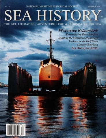 efe7380ebc Sea History 155 - Summer 2016 by National Maritime Historical ...