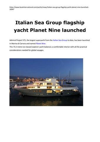 Boat International Com Italian Sea Group Flagship Yacht Planet