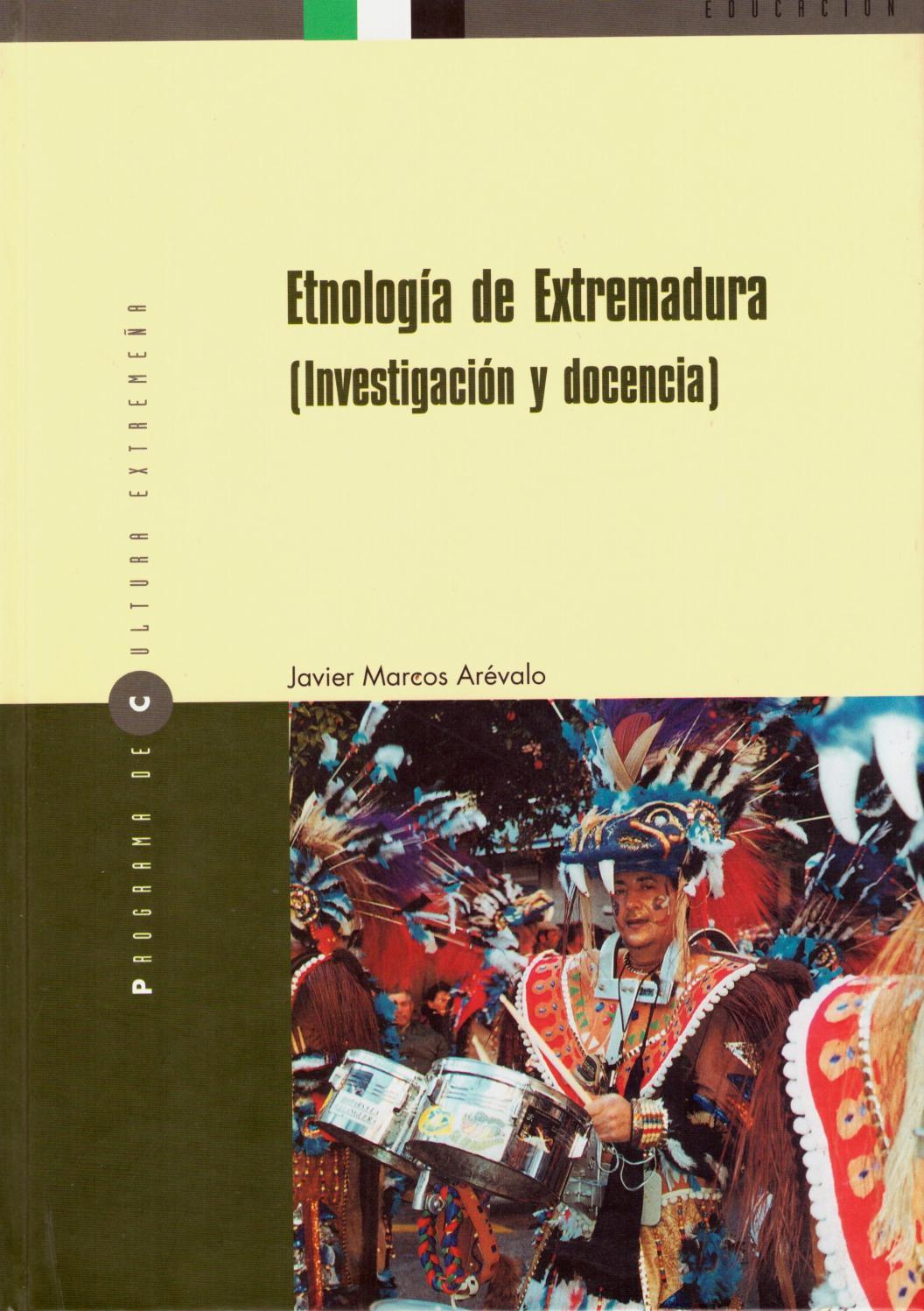 Etnología de Extremadura por Javier Marcos Arévalo by Biblioteca ...