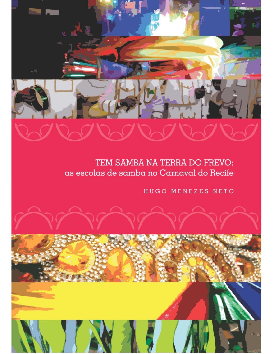8d63f6db9e Tem samba na terra do frevo : as escolas de samba no carnaval do Recife by  Portal Academia do Samba - issuu