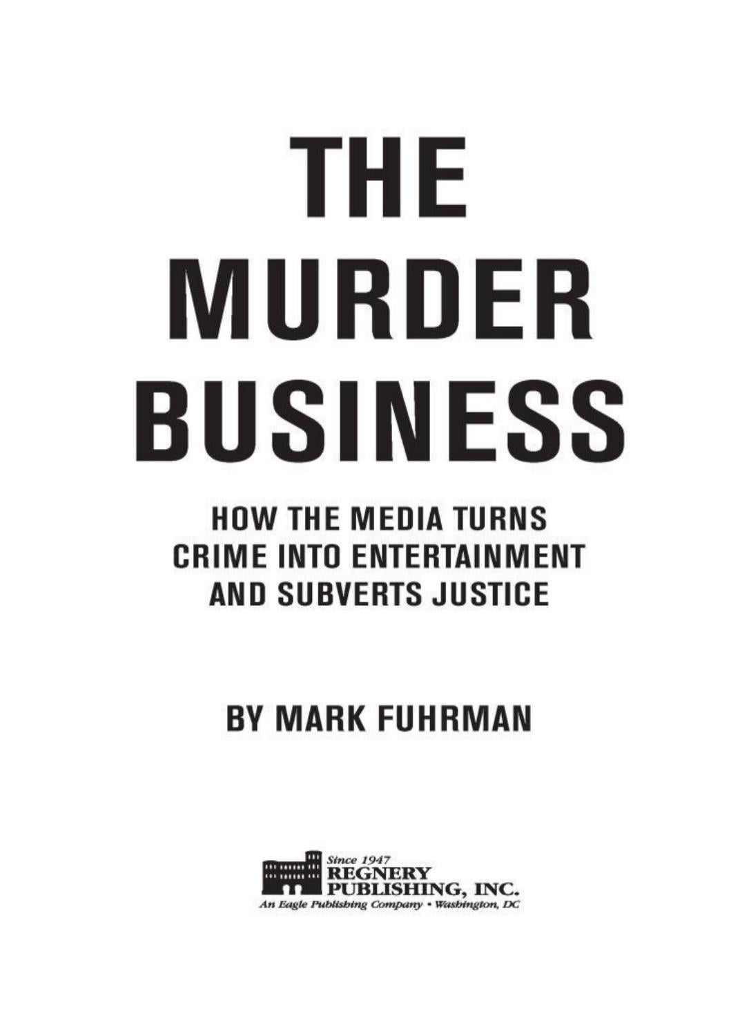 The Murder Business High Profile Crimes And The Corruption