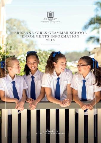 Brisbane Girls Grammar School Enrolments Information 2018 by