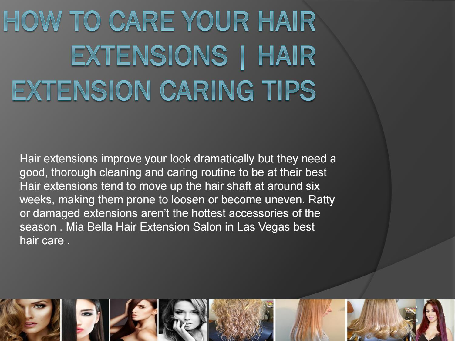 How To Care Hair Extension By Mia Bella Salon In Las Vegas By Mia