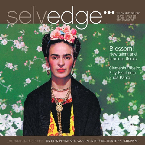 selvedge THE FABRIC OF YOUR LIFE  THE BLOSSOM ISSUE 93f380eba