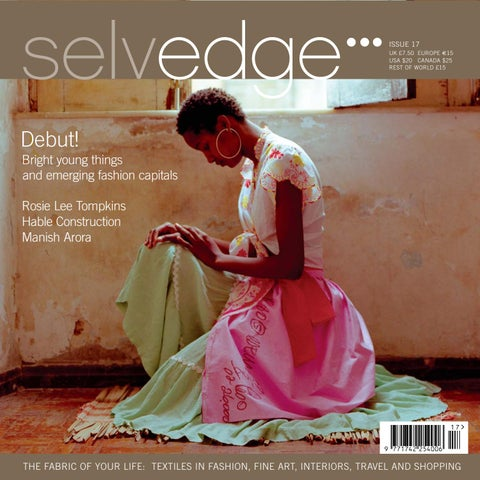b0c616b9b8 17 Debut by Selvedge Magazine - issuu