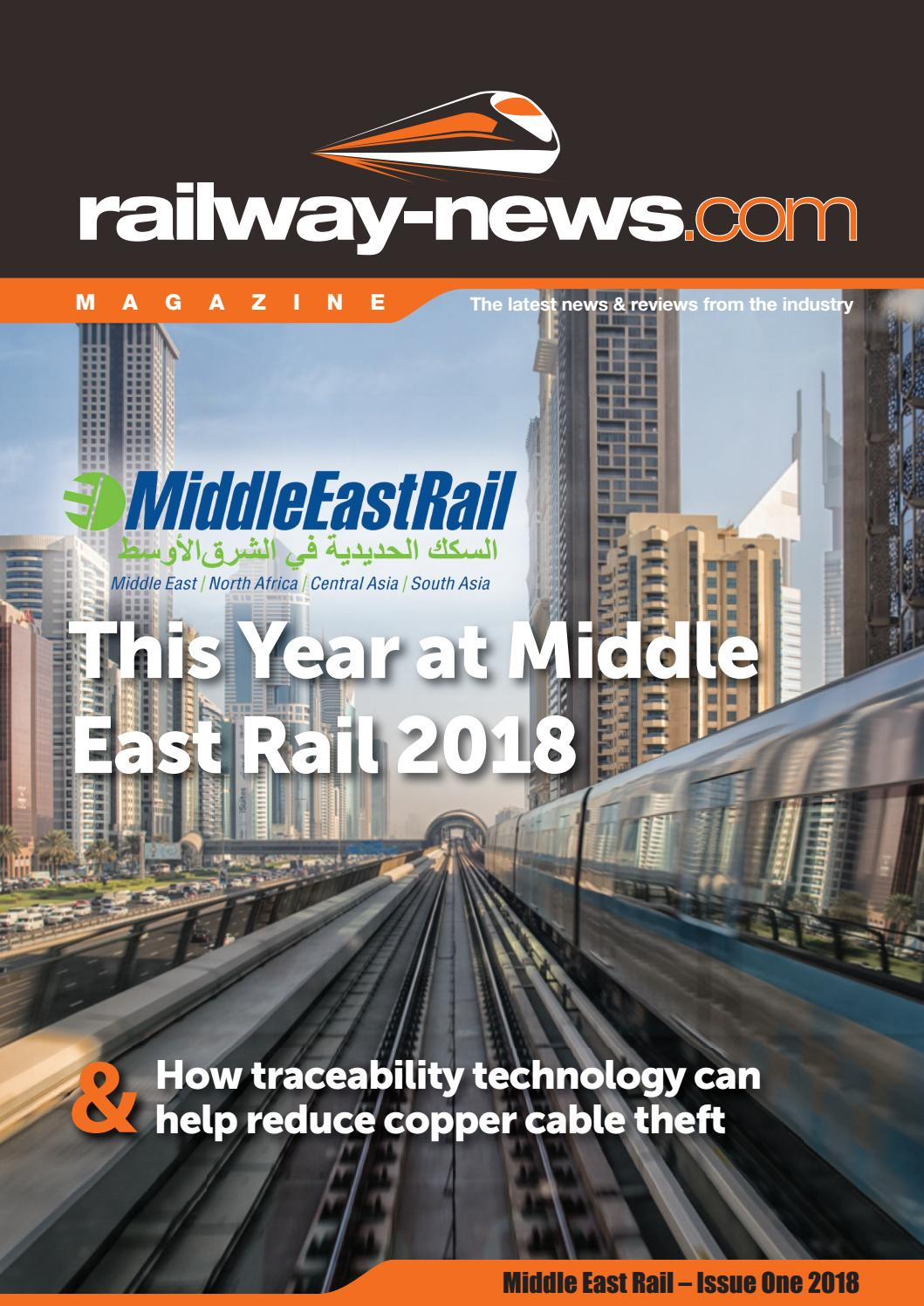Railway-News Magazine Middle East Rail – Issue One 2018 by