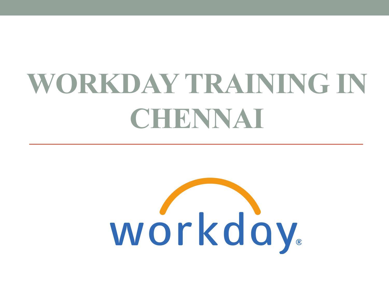 Workday training in chennai by esaki raj - issuu