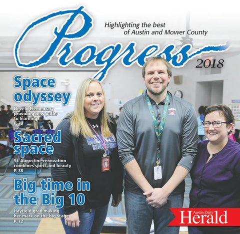 Austin Daily Herald • Progress 2018 by Austin Daily Herald - issuu