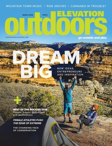 0dde780ea8d Elevation Outdoors March 2018 by Summit Publishing - issuu
