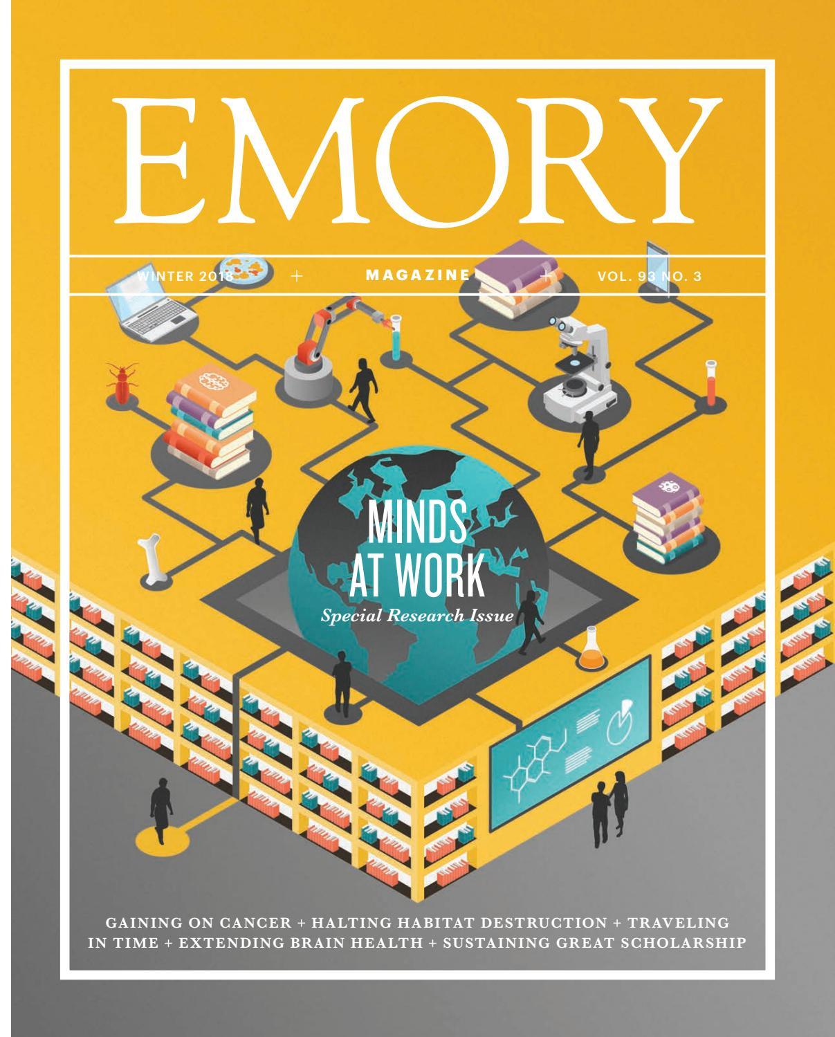Emory Magazine / Winter 2018 by Emory University - issuu