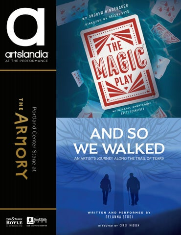 The Magic Play / And so We Walked - Portland Center Stage at The