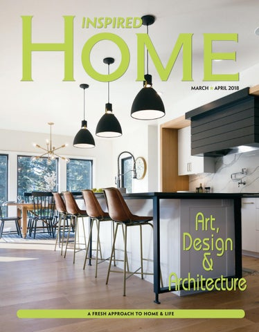 Fargo Inspired Home Magazine March April 2018 By
