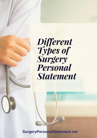 Different Types of Surgery Personal Statement by Surgery